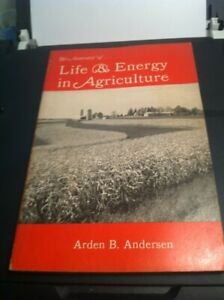 The Anatomy Of Life & Energy In Agriculture By Dr. Arden Andersen