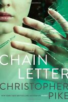Chain Letter: Chain Letter; The Ancient Evil by Christopher Pike