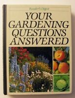 Your Gardening Questions Answered,Reader's Digest