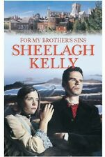 SHEELAGH KELLY ____ FOR MY BROTHERS SINS ____ SHOP SOILED