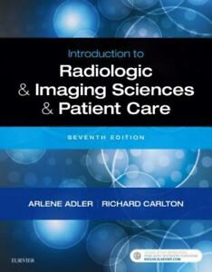 Introduction to Radiologic and Imaging Sciences and Patient Care 7th Edition NEW