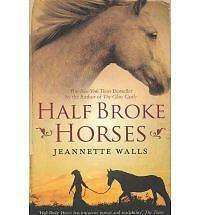 Half Broke Horses by Jeannette Walls (Paperback) New Book