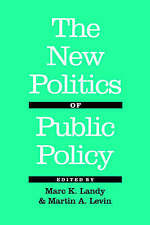 The New Politics of Public Policy by