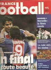 SUPERBE FRANCE FOOTBALL 2713 FINALE COUPE 1998 PSG/BORDEAUX RAI LENS OM FRANCE98