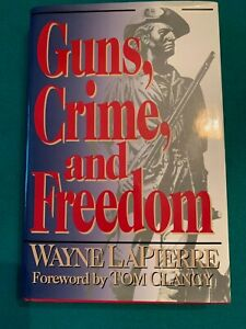 Guns, Crime and Freedom By Wayne Lapierre Foreword By Tom Clancy Preowned 263 p.