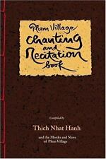 Plum Village Chanting and Recitation Book by Thich Nhat Hanh (2000 Hardcover)
