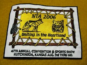 Sew Iron On Patch NTA 2006 47th Annual Convention & Sports Show Kansas