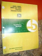 JOHN DEERE GAS TRIMMER CUTTER FACTORY TECHNICAL SERVICE MANUAL 220G 250G 300 350