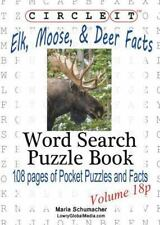 Circle It, Elk, Moose, and Deer Facts, Pocket Size, Word Search, Puzzle Book...