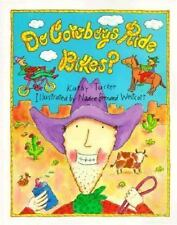 Do Cowboys Ride Bikes? (Prairie Paperback Books)-ExLibrary