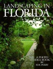 Landscaping in Florida a Photo Idea Book