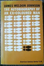 Autobiography Of An Ex Coloured Man James Weldon Johnson 1962 Civil Rights Rare!