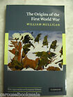 The Origins of the First World War by William Mulligan pb VG 2010 A70