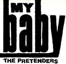"""THE PRETENDERS """"MY BABY/Room Full Of Mirrors"""" SIRE 28496 (1987) 45rpm & PIC SLV"""