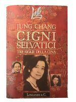 Cigni selvatici. Tre figlie della Cina - Jung Chang - Longanesi - 1994