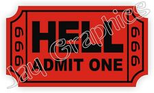 Ticket To Hell Hard Hat Sticker / Funny Helmet Decal / 666 Toolbox Motorcycle