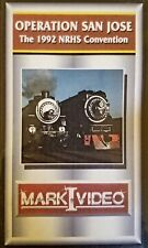 Mark I Video - OPERATION SAN JOSE: The 1992 NRHS Convention - DVD