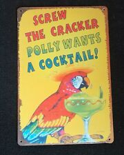 Funny Polly Wants A Cocktail Metal Art Store Pub Draft Brew Shop Bar Sign