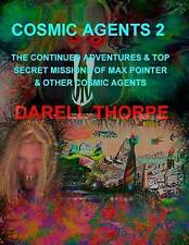 Cosmic Agents 2: The Continued Adventures & Top Secret Missions of Max Pointer &