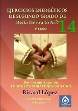 Ejercicios Energéticos de Segundo Grado de Reiki Heiwa to Air by Ricard...