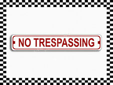 (SA-1302) No Trespassing Street Sign 3x18 Metal Plaque
