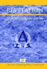 New Cambridge Bible Commentary: Revelation by James D. G. Dunn, Ben, III...