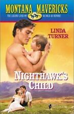 Nighthawk's Child - Montana Mavericks Series by Linda Turner (2001, Paperback)