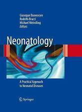 Neonatology: A Practical Approach to Neonatal Di, , Very Good