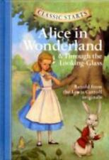 Classic Starts: Alice in Wonderland & Through the Looking-