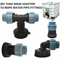 IBC TANK S60X6 ADAPTER TO MDPE WATER PIPE FITTINGS 20mm 25mm 32mm