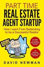 Part Time Real Estate Agent StartUp : How I Went from Bartending to Be a...