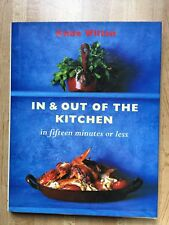 In & Out of the Kitchen in Fifteen Minutes or Less Anne Willan 1995 1st Ed HC/DJ