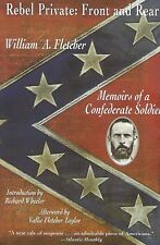 Rebel Private: Front and Rear by William A. Fletcher [Paperback 1997} Like New