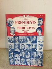 The Presidents And Their Wives Washington To Kennedy (1962) PB