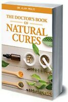 LATEST UPDATED 740-PAGE MASTERPIECE - Doctor's Book of Natural Cures Alan Inglis