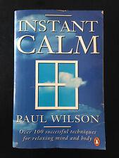 Instant Calm, By Paul Wilson, P/B ac