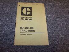 CAT Caterpillar D7 D8 D9 Bulldozer Dozer Crawler Tractor Owner Operator Manual