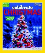 Holidays Around The World: Celebrate Christmas: With Carols, Presents,-ExLibrary