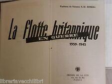 LA FLOTTE BRITANNIQUE EN EUROPE 1939 1945 S W Roskill Presses De La Cite 1961 di