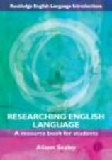 RESEARCHING ENGLISH LANGUAGE - SEALEY, ALISON - NEW PAPERBACK BOOK