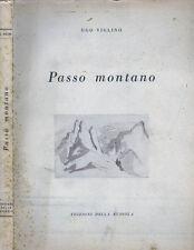 Passo Montano (1940 - 47). . 1949. .