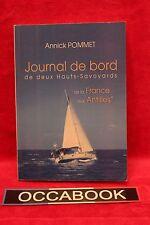 Journal de bord de deux Hauts-Savoyards - Annick Pommet - Dédicace de l'auteur