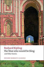 The Man Who Would be King: and Other Stories by Rudyard Kipling (Paperback, 200…