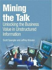 Mining the Talk: Unlocking the Business Value in Unstructured Information by Sp