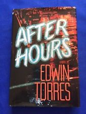 AFTER HOURS - FIRST EDITION INSCRIBED BY EDWIN TORRES