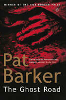 The Ghost Road (Regeneration), Barker, Pat, Very Good Book