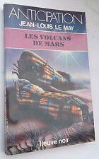 Les volcans de Mars JL Le May ed. Fleuve Noir Anticipation N°1067 dl 1981 TBE