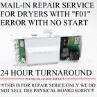 Maytag Whirlpool Dryer W10111606 WPW10111606 Control Board F01 REPAIR SERVICE photo