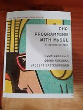 Web Technologies: The Php Programming with MySql by Robert Easterbrooks, Diana …