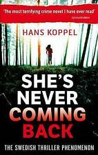 Koppel, Hans, She's Never Coming Back, Paperback, Very Good Book